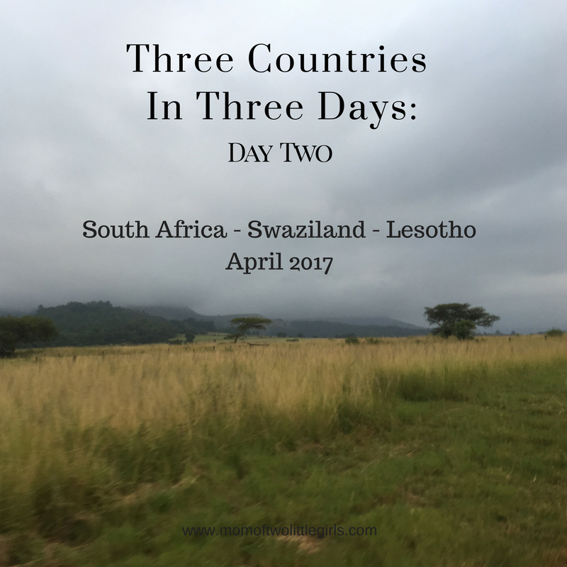 3 Countries In 3 Days Day 2 South Africa Swaziland Lesotho