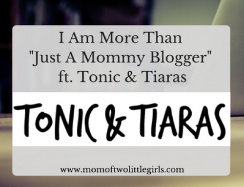 I Am More Than Just A Mommy Blogger ft. Tonic & Tiaras!