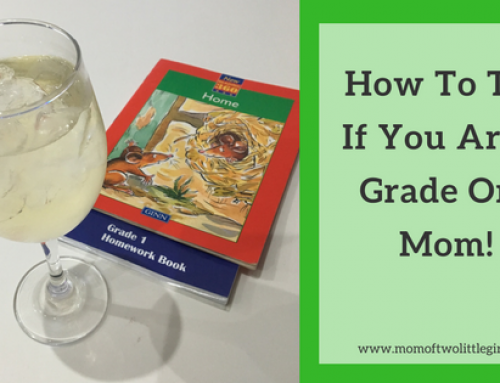 How To Tell If You Are A Grade One Mom