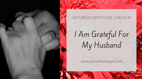 Grateful For My Husband
