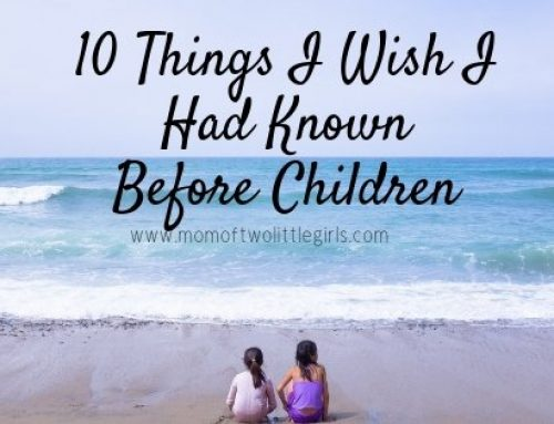 10 Things I Wish I'd Known Before Children!