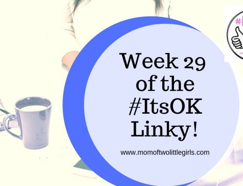 #ItsOK Linky Week 29