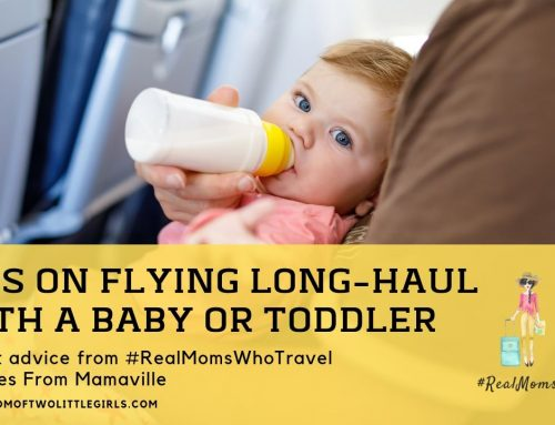 Tips For Flying Long-Haul With A Baby Or Toddler | #RealMomsWhoTravel