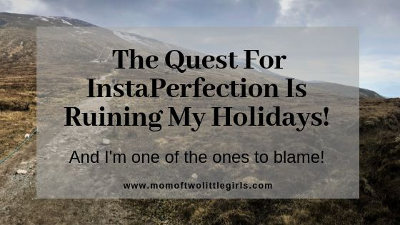 InstaPerfection Is Ruining My Holidays