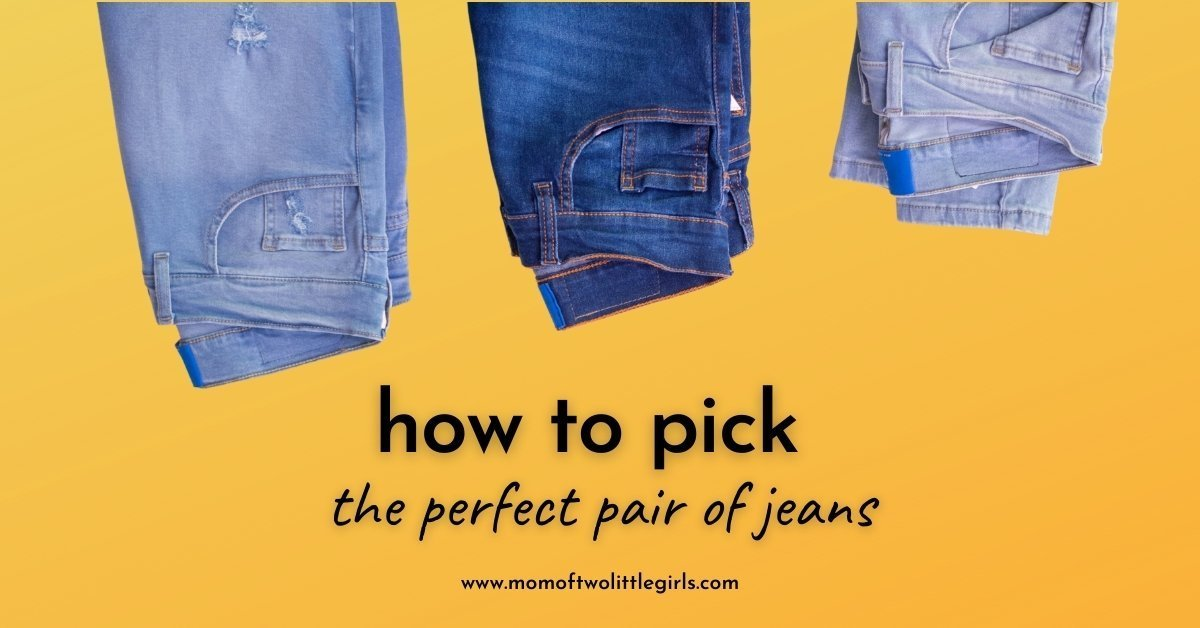 how to pick the perfect pair of jeans