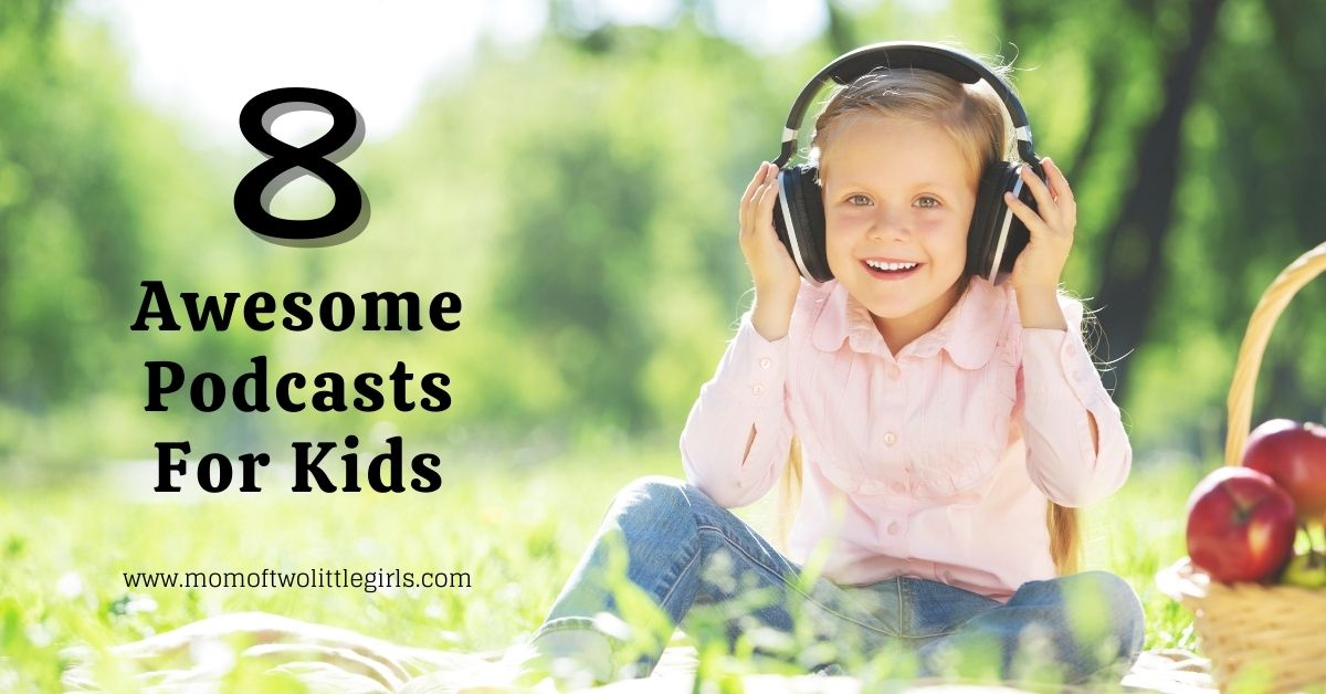 8 Awesome Podcasts For Kids