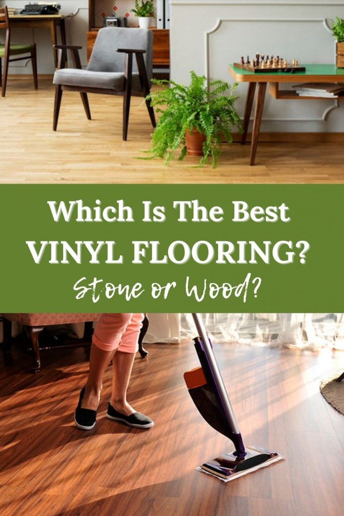 Which is the best vinyl flooring stone or wood